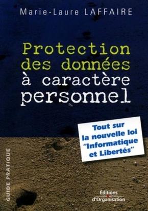Protection des données à caractère personnel - Marie-Laure Laffaire