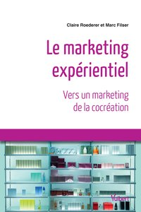 Le marketing expérentiel