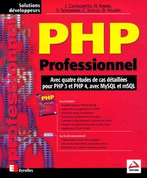 Jesus Castagnetto, Harish Rawat, Sascha Schumann, Chris Scollo, Deepak Veliath- PHP Professionnel