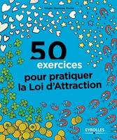 Martin, Virgile Stanislas - 50 exercices pour pratiquer la loi d'attraction