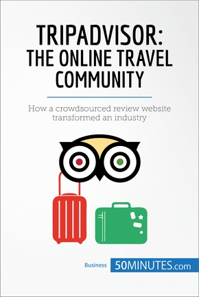 Tripadvisor: the online travel community