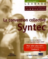 Lexbase, Laure Teyssendier - La convention collective syntec