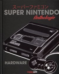 Super Nintendo Anthologie - Hardware