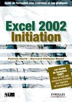 Patrick Morié, Bernard-Philippe Boyer - Excel 2002 initiation
