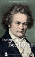 Incomparable Beethoven