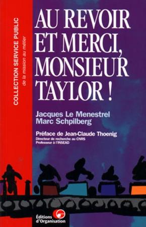 Jacques Le Menestrel, M. Schpilberg- Au revoir et merci taylor