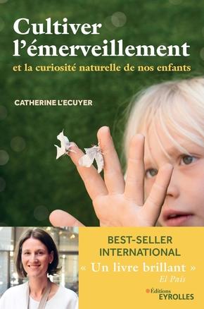 C.L'Ecuyer- Cultiver l'émerveillement