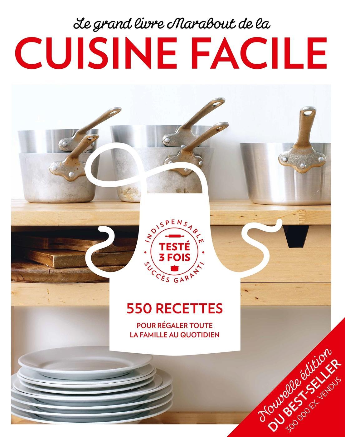 Le Grand Livre Marabout De La Cuisine Facile Librairie Eyrolles
