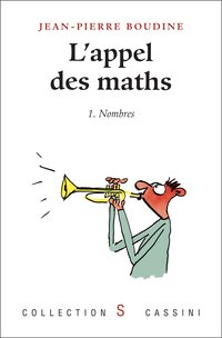 L'appel des maths - Tome 1