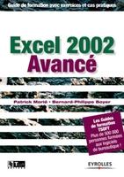 Patrick Morié, Bernard-Philippe Boyer - Excel 2002 avance. guide de formation avec exercices et cas pratiques
