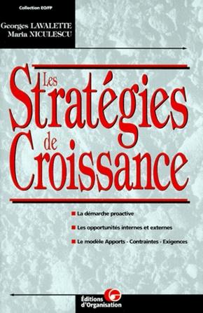 Georges Lavalette, M. Niculescu- Les stratégies de croissance
