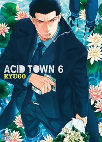 Acid town - Tome 6