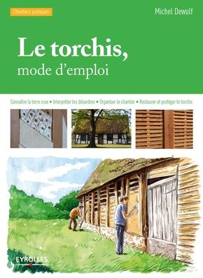Dewulf, Michel- Le torchis, mode d'emploi
