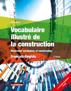 Vocabulaire illustré de la construction - Français-Anglais
