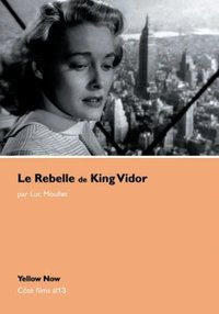 Le rebelle de King Vidor
