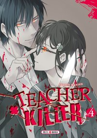Teacher killer - Tome 4
