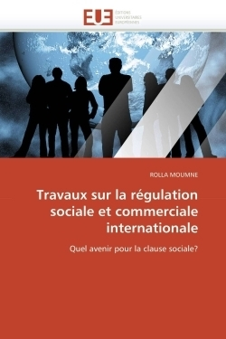 Travaux sur la régulation sociale et commerciale internationale