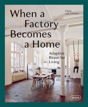 When a factory becomes a home
