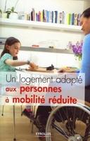 Georges Ferné - Un logement adapté aux  personnes à mobilité réduite