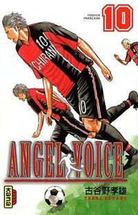 Angel voice Tome 10