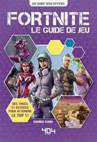 Fortnite - Le guide de jeu
