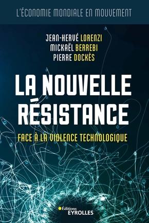 J.-H.Lorenzi, M.Berrebi, P.Dockès- La nouvelle résistance