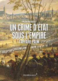 Un crime d'etat sous l'empire