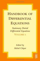 STATIONARY PARTIAL DIFFEREN-TIAL EQUATIONS VOL 6 ED 2008