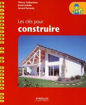 T.Gallauziaux, D.Fedullo, G.Karsenty- Les clés pour construire