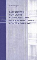 Les quatre concepts fondamentaux de l'architecture contemporaine
