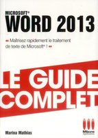 Word 2013 - Le guide complet