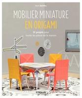 Mark Bolitho - Mobilier miniature en origami