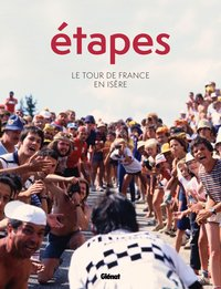 Etapes - le tour de france en isère