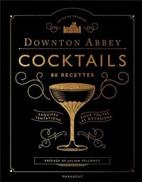Downton Abbey - Cocktails