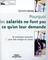 Sylvain Lecoq - Pourquoi les salariés ne font pas ce qu'on leur demande
