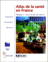 Atlas de la santé en France - Volume 1