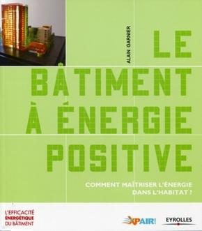 Alain Garnier- Le bâtiment à énergie positive