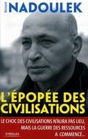 B. Nadoulek - L'épopée des civilisations