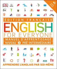 English for everyone manuel d'apprentissage niveau 2 pré-intermédiaire