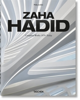 Zaha Hadid- Complete works 1979 - Today