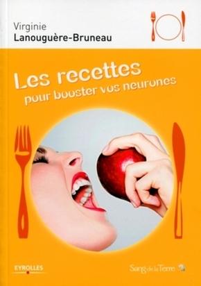 Virginie Lanouguère-Bruneau- Les recettes pour booster vos neurones
