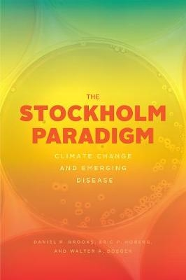 The stockholm paradigm: climate change and emerging disease
