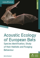 Acoustic ecology of european bats - species identification, study of habitats