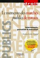 P.Grelier Wyckoff - Le mémento des marchés publics de travaux
