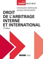 Droit De L'Arbitrage Interne Et International, 2eme Edition