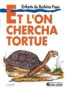 Et l'on chercha tortue