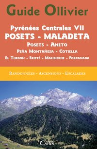 Guide ollivier pyrenees centrales vii posets - maladeta - aneto - pena montanesa - cotiella