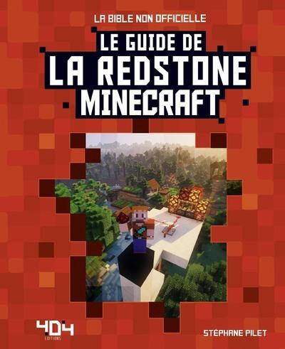 Le Guide De La Redstone Minecraft S Pilet Librairie Eyrolles