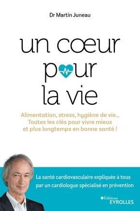 M.Juneau- Un coeur pour la vie