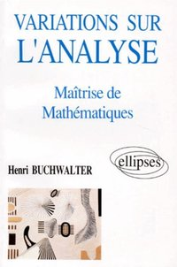 Variations sur l'analyse